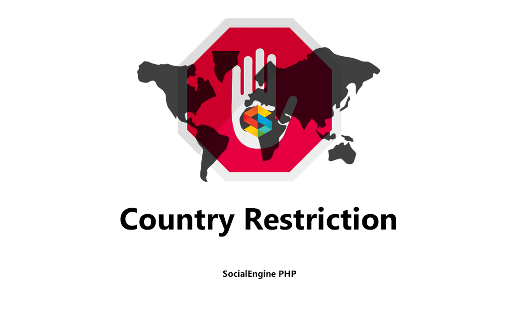 Country Restriction for SocialEngine