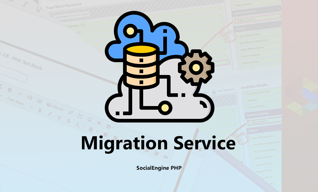 SocialEngine Migration